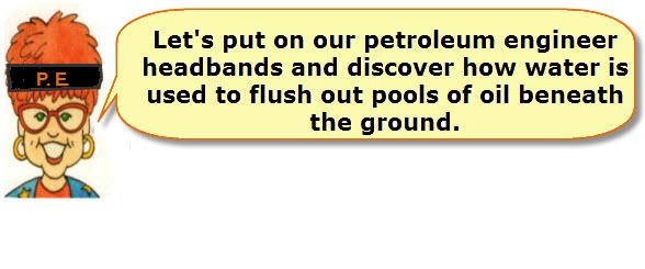 Retrieving Petroleum